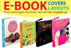create Ebook covers 2d,3d and read for layouts