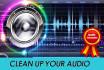 clean your Audio Noise