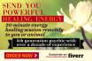 send you powerful healing energy