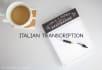 transcribe 10 min of italian audio