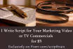 write Script for Your Marketing Video or TV Commercials