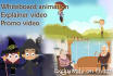 do An EXPLAINER Video Or Animated Video Commercial