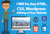 do any html, css, wordpress editing of your website