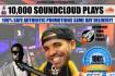 10,000 Soundcloud Plays FAST