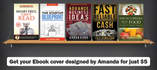 design an Eye Catching EBOOK or Kindle Cover with bonus