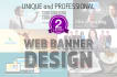 create web banner unique and professional design