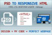create or convert PSD, Ai to Html Css responsive web design
