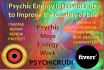 change Your Situation With Psychic Energy
