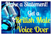 do a professional male british voice over