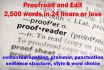 do an exceptional proofread and editing of documents