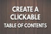 create CLICKABLE Table of Content