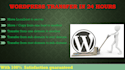 transfer Wordpress site in 24 hours