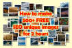 teach you how to make 500 FREE seo unique images