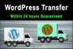 transfer wordpress website within 24 hours