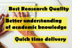 do well researched ACADEMIC writing