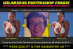 create hilarious photoshop fakes of You and Your friends