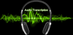 transcribe a 15 minute audio file within 24 hours