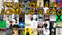 find you any song or audio track you want