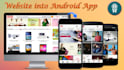 convert your website into a cool ANDROID app professionally