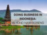 assist You about business in Indonesia