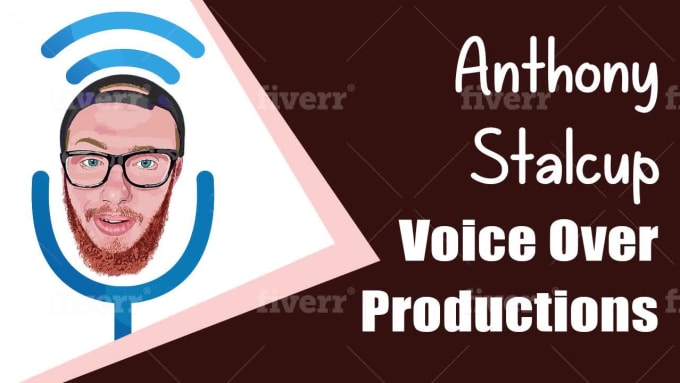 Provide Male Voice Over Acting By Anthonystalcup