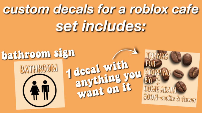 Roblox Decal Id Website Make You A Custom Decals Set For A Roblox Cafe By Deisy Ruiz